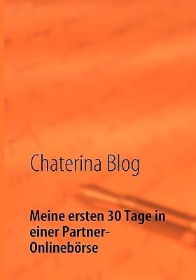 Meine Ersten 30 Tage in Einer Partner-Onlinebrse Chaterina Blog