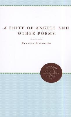 A Suite of Angels and Other Poems Kenneth Pitchford