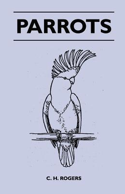Parrots C.H. Rogers