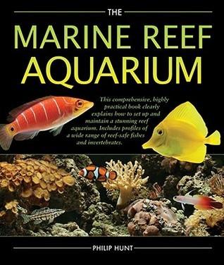 The Marine Reef Aquarium Phil Hunt