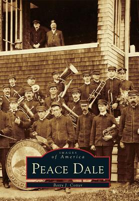 Peace Dale  by  Betty J. Cotter