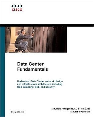 Data Center Fundamentals Mauricio Arregoces