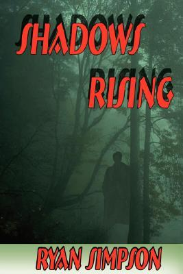 Shadows Rising Ryan Simpson