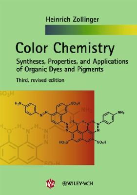 Color Chemistry, 3rd Edition  by  Heinrich Zollinger