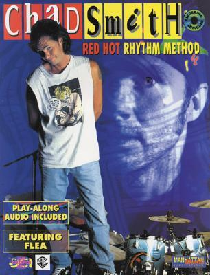 Red Hot Rhythm Method (with CD) (Dci Video Transcription Series)  by  Chad Smith
