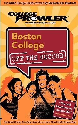 Boston College Off the Record  by  Kelley Gossett