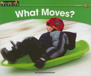 What Moves?  by  Caroline Hutchinson