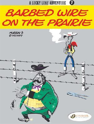Barbed Wire on the Prairie (Lucky Luke Adventure, vol. 7)  by  Morris
