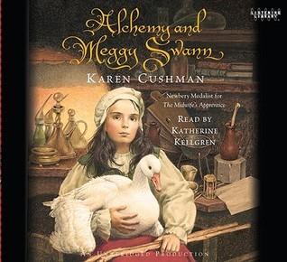 Alchemy and Meggy (Lib)  by  Karen Cushman