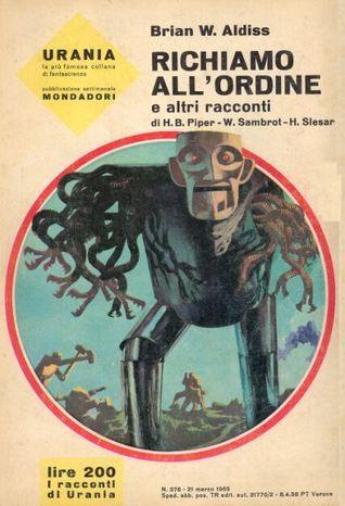 Richiamo allordine e altri racconti  by  Brian W. Aldiss