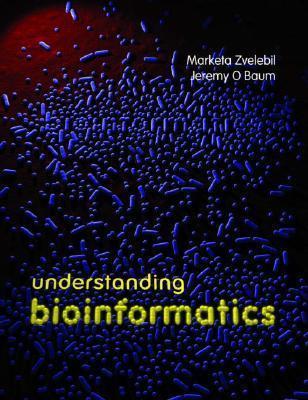 Understanding Bioinformatics  by  Market Zvelebil