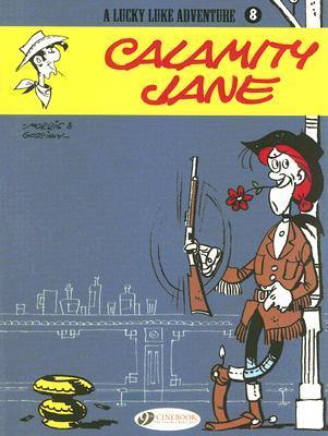 Calamity Jane (Lucky Luke Adventure, vol. 8)  by  Morris