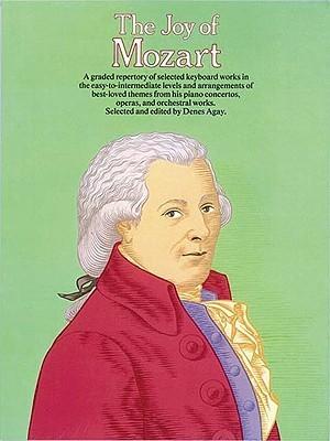 The Joy Of Mozart (Joy Of...Series) Denes Agay
