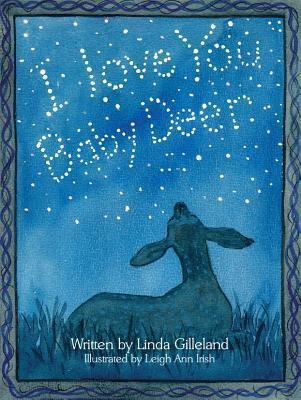 I Love You, Baby Deer Linda Gilleland