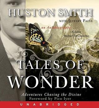 Tales of Wonder Huston Smith