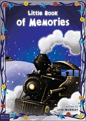 Little Book of Memories Volume 1  by  Lyn Murray