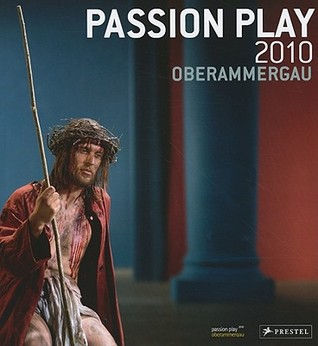 Passion Play 2010 Oberammergau Otto Huber