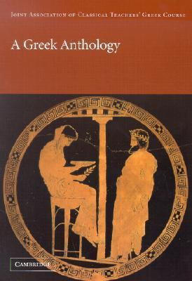 A Greek Anthology  by  Joint Association of Classical Teachers
