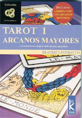 Tarot 1 Arcanos Mayores: Los Simbolos Arquetipicos del Destino Beatriz Leveratto