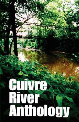 Cuivre River Anthology  by  Louella Turner