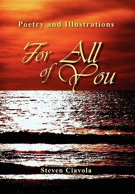 For All of You  by  Steven Ciavola