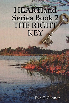 The Right Key (Heartland, #2) Eva OConnor