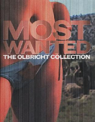 Most Wanted: The Olbricht Collection Axel Heil