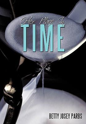 Her Place in Time  by  Betty Josey Parbs