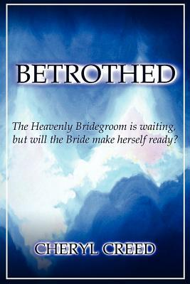 Betrothed Cheryl Creed