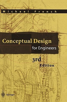 Conceptual Design For Engineers  by  Michael Joseph French
