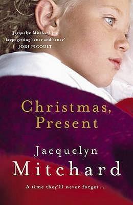 Christmas, Present Jacquelyn Mitchard