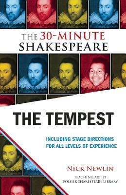 The Tempest: The 30-Minute Shakespeare  by  Nick Newlin