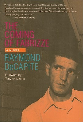 The Coming Of Fabrizze: A Novel (Black Squirrel Books)  by  Raymond Decapite