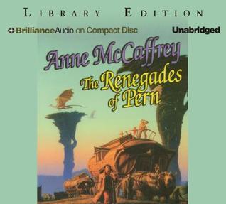 Renegades of Pern, The Anne McCaffrey