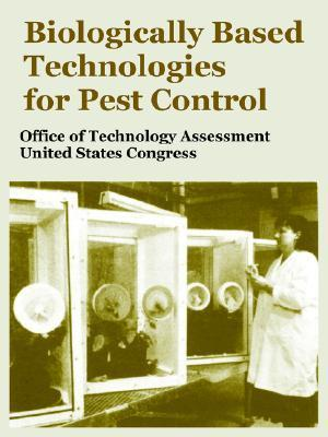 Biologically Based Technologies for Pest Control Office of Technology Assessment