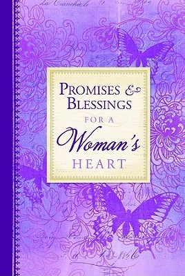 Promises and Blessings for a Womans Heart-PI  by  Summerside Press