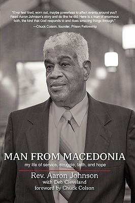 Man from Macedonia: My Life of Service, Struggle, Faith, and Hope  by  Aaron Johnson