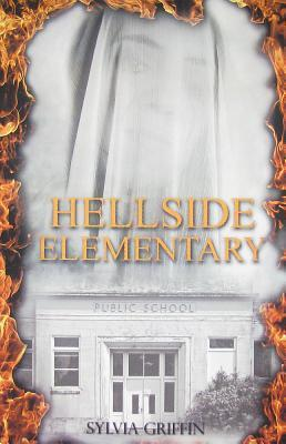 Hellside Elementary  by  Sylvia Griffin