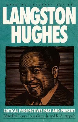 Langston Hughes: Critical Perspectives Past And Present  by  Henry Louis Gates Jr.