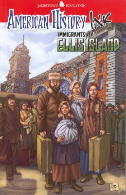 American History Ink Immigrants at Ellis Island  by  McGraw-Hill Education
