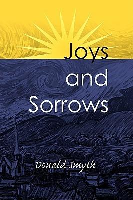 Joys and Sorrows Donald Smyth