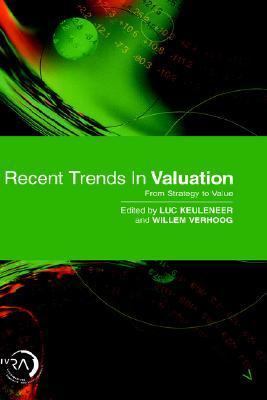 Recent Trends in Valuation: From Strategy to Value Keuleneer