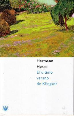 El último verano de Klingsor Hermann Hesse