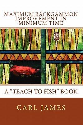 Maximum Backgammon Improvement In Minimum Time  by  Carl James