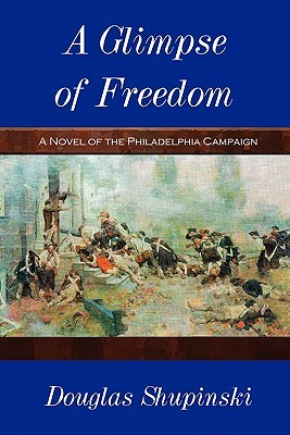 A Glimpse of Freedom  by  Douglas Shupinski