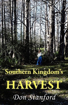 Southern Kingdoms Harvest  by  Don Stanford