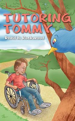 Tutoring Tommy David H. Rockwood
