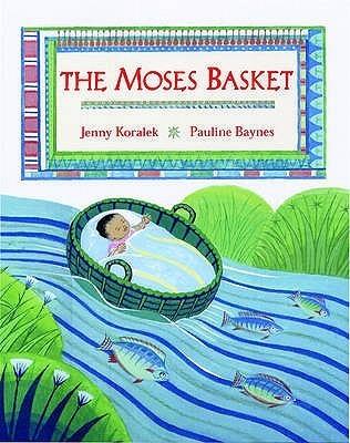 The Moses Basket  by  Jenny Koralek