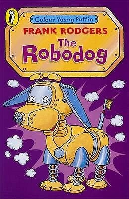 The Robodog Frank Rodgers