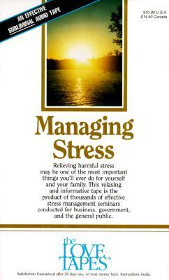 Managing Stress  by  Bob Griswold